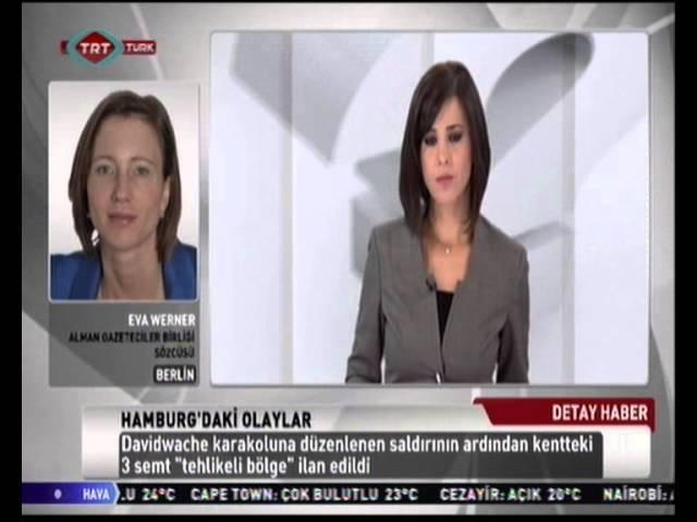 Alman Gazeteciler Birliği Sözcüsü Ewa Werner TRT Türk'te Hamburg'daki olayları değerlendirdi
