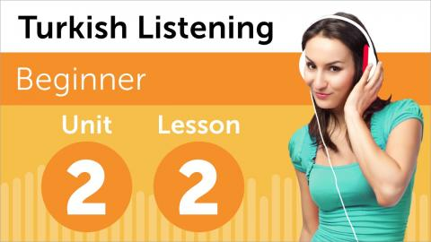 Turkish Listening Practice - Getting Turkish Directions