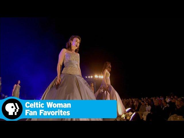 CELTIC WOMAN FAN FAVORITES | March 2015 | PBS