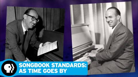 SONGBOOK STANDARDS: AS TIME GOES BY (MY MUSIC) | December 2015 | PBS