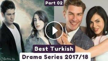 Best Turkish Series 2018