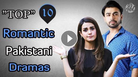 Top 10 Most Romantic Pakistani Dramas 2019 | Latest | Must Watch