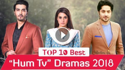 Top 10 Best Hum Tv Dramas 2018 | Pakistani Dramas